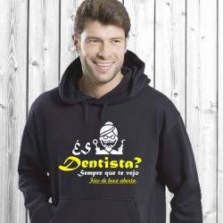 És dentista? (T-Shirt / Sweat)